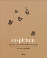 Suspirium. Pequeña guía de mariposas para colorear - AAVV