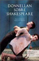 Donnellan sobre Shakespeare - Donnellan, Declan