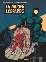 La Mujer Leopardo. Una aventura de Spirou por Schwarts & Yann - Le Pennetier, Yann