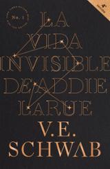 La vida invisible de Addie Larue - Schwab, Victoria