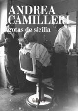 Gotas de Sicilia - Camilleri, Andrea