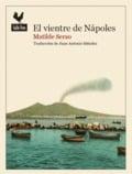 El vientre de Nápoles - Serao, Matilde