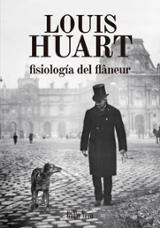 Fisiología del flâneur - Huart, Louis