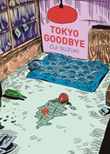 Tokyo goodbye - Suzuki, Oji