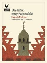 Un señor muy respetable - Mahfouz, Naguib