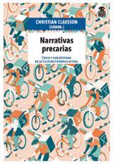 Narrativas precarias. Crisis y subjetividad en la cultura español - Claesson, Christian
