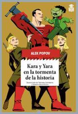 Kara y Yara en la tormenta de la historia - Popov, Alek