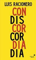 Concordia y discordia - Racionero, Luis