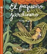 El pequeño jardinero - Hughes, Emily
