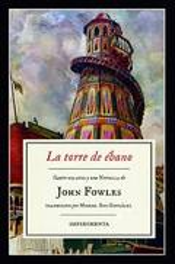 La torre de ébano - Fowles, John