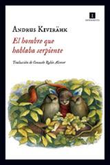 El hombre que hablaba serpiente - Kivirähk, Andrus