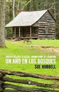 Un año en los bosques - Hubbell, Sue