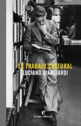 El trabajo cultural - Bianciardi, Luciano