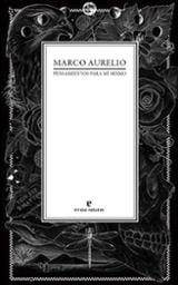 Pensamientos para mí mismo - Aurelio, Marco
