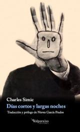 Días cortos y largas noches - Simic, Charles