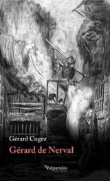 Gérard de Nerval - Cogez, Gérard