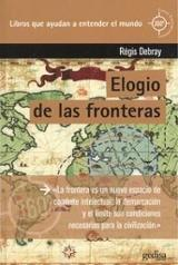 Elogio de las fronteras - Debray, Régis