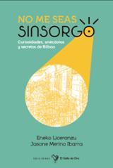 No me seas sinsorgo - Liceranzu, Eneko