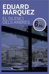 El silenci dels arbres - Marquez, Eduard
