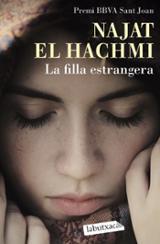 La filla estrangera - El Hachmi, Najat