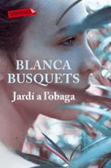 Jardí a l´obaga - Busquets, Blanca