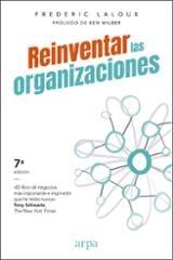 Reinventar las organizaciones - Laloux, Frederic