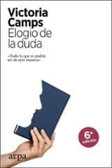 Elogio de la duda - Camps, Victoria