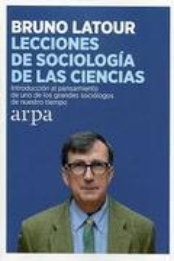 Lecciones de sociología de las ciencias - Latour, Bruno