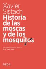 Historia de las moscas y de los mosquitos - Sistach, Xavier