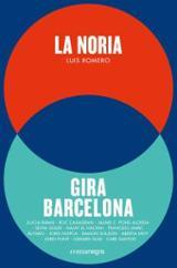 La Noria + Gira Barcelona (Pack 2 volumns)