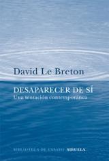 Desaparecer de sí - Le Breton, David