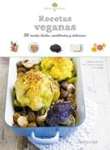 Recetas veganas. 50 recetas fáciles, equilibradas y deliciosas