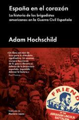 España en el corazón. La historia de los brigadistas americanos e - Hochschild, Adam
