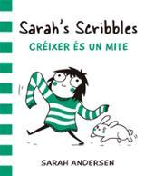 Sarah´s Scribbles: Créixer és un mite