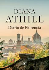 Diario de Florencia - Athill, Diana