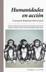Humanidades en acción - Garcés, Marina (coord.)