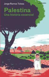 Palestina. Una història essencial - Ramos, Jorge