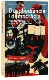 Desobediència i democràcia - Zinn, Howard