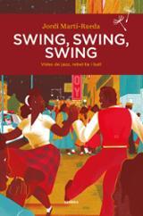 Swing, Swing, Swing - Martí Rueda, Jordi