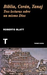 Biblia, Corán, Tanaj - Blatt, Roberto