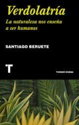 Verdolatría - Beruete, Santiago
