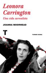 Leonora Carrington. Una vida surrealista - Moorhead, Joanna
