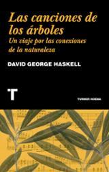 Las canciones de los arboles - Haskell, David George