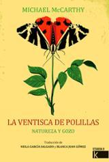 La ventisca de polillas. Naturaleza y Gozo - Mccarthy, Michael