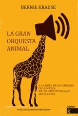 La gran orquesta animal - Krause, Bernie