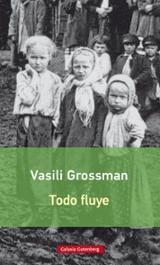 Todo fluye - Grossman, Vasili