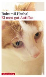 El meu gat Auticko - Hrabal, Bohumil