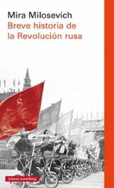 Breve historia de la revolución rusa - Milosevich, Mira