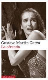 La ofrenda - Martin Garzo, Gustavo