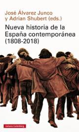 Nueva historia de la España contemporánea (1808-2018) - Álvarez Junco, José (ed)